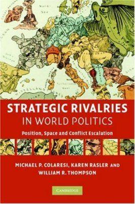 Strategic Rivalries in World Politics