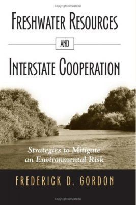 Freshwater Resources and Interstate Cooperation