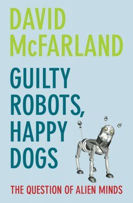 Guilty Robots, Happy Dogs
