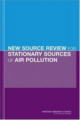 New Source Review for Stationary Sources of Air Pollution