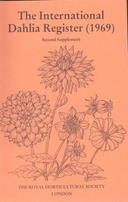 The International Dahlia Register (1969) - Second Supplement