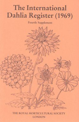 The International Dahlia Register (1969) - Fourth Supplement