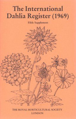 The International Dahlia Register (1969) - Fifth Supplement
