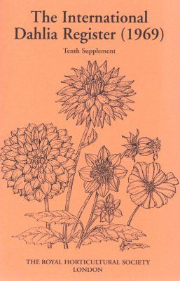 The International Dahlia Register (1969) - Tenth Supplement