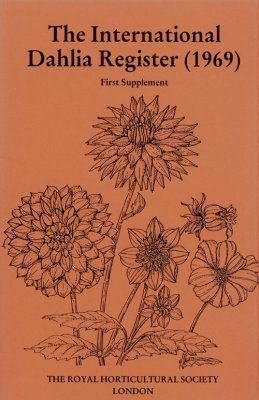 The International Dahlia Register (1969) - Thirteenth Supplement