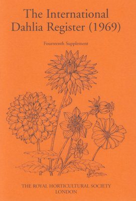 The International Dahlia Register (1969) - Fourteenth Supplement