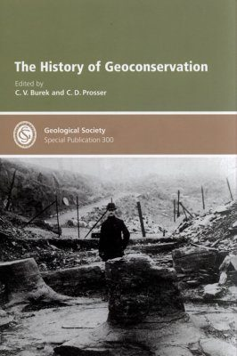 The History of Geoconservation