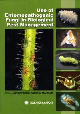 Use of Entomopathogenic Fungi in Biological Pest Management