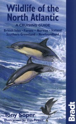 Bradt Wildlife Guide: Wildlife of the North Atlantic