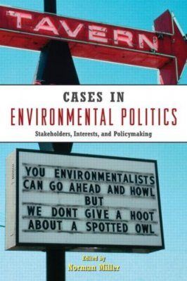 Cases in Environmental Politics