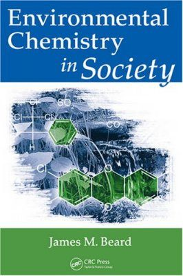 Environmental Chemistry in Society