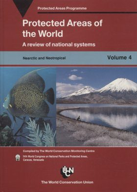 Protected Areas of the World, Volume 4: Nearctic and Neotropical