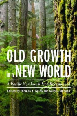 Old Growth in a New World
