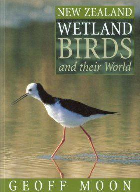 New Zealand Wetland Birds and their World