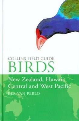 Collins Field Guide: Birds of New Zealand, Hawaii, Central and West Pacific