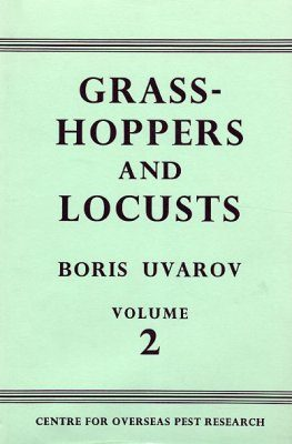 Grasshoppers and Locusts: Volume 2