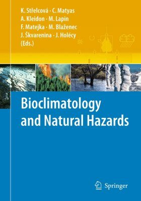 Bioclimatology and Natural Hazards