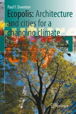 Ecopolis: Architecture and Cities for a Changing Climate