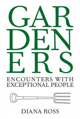 Gardeners: Encounters with Exceptional People