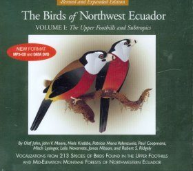Birds of Northwest Ecuador, Volume 1: The Upper Foothills and the Subtropics - CD Set
