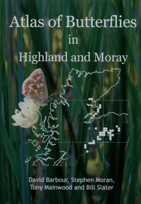 Atlas of Butterflies in Highland and Moray