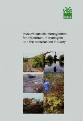 Invasive Species Management for Infrastructure Managers and the Construction Industry (C679)