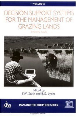 Decision Support Systems for the Management of Grazing Lands
