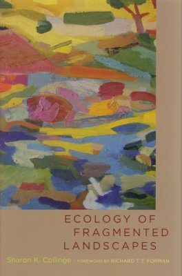 Ecology of Fragmented Landscapes