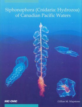 Siphonophora (Cnidaria, Hydrozoa) of Canadian Pacific Waters