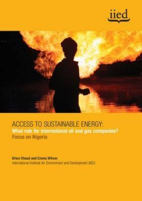 Access to Sustainable Energy: What Role for International Oil and Gas Companies?