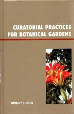 Curatorial Practices for Botanical Gardens