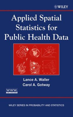 Applied Spatial Analysis of Public Health Data