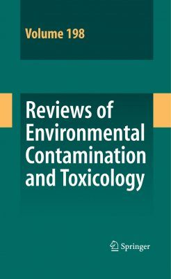 Reviews of Environmental Contamination and Toxicology, Volume 198