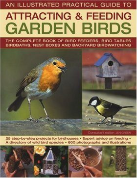 The Illustrated Practical Guide to Birds in the Garden