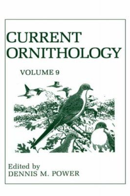 Current Ornithology, Volume 9