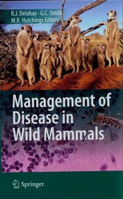 Management of Disease in Wild Mammals