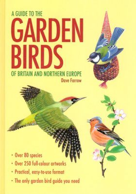 A Guide to the Garden Birds of Britain and Northern Europe