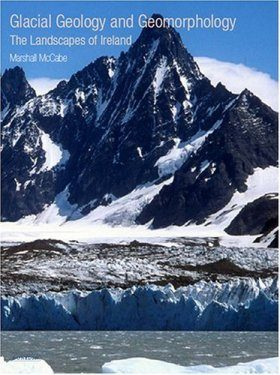 Glacial Geology and Geomorphology