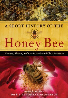 A Short History of the Honey Bee