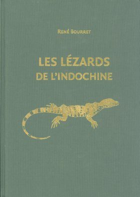 Les Lézards de l'Indochine [The Lizards of Indochina] [English / French]
