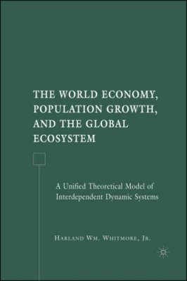 The World Economy, Population Growth, and the Global Ecosystem