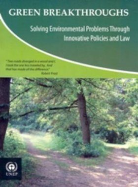 Green Breakthroughs: Solving Environmental Problems Through Innovative Policies and Law