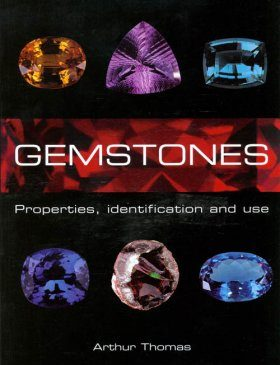 Gemstones: Properties, Identification and Use