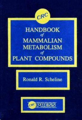 Handbook of Mammalian Metabolism of Plant Compounds
