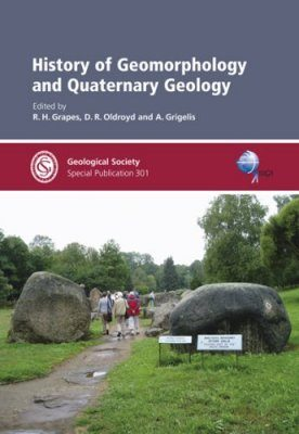 History of Geomorphology and Quaternary Geology