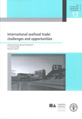 International Seafood Trade: Challenges and Opportunities