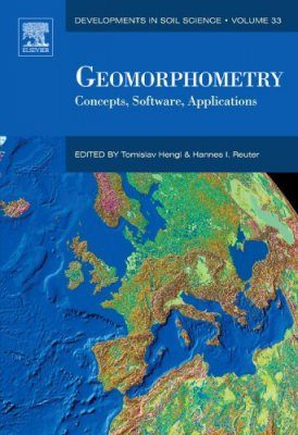 Geomorphometry: Concepts, Software, Applications