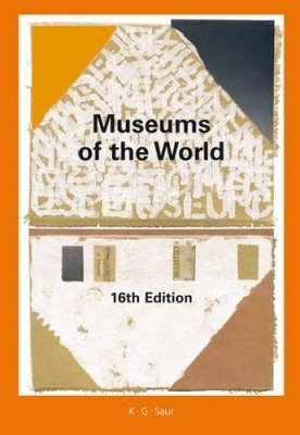 Museums of the World (2-Volume Set)