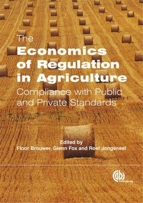The Economics of Regulation in Agriculture
