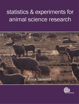 Statistics and Experiments for Animal Science Research